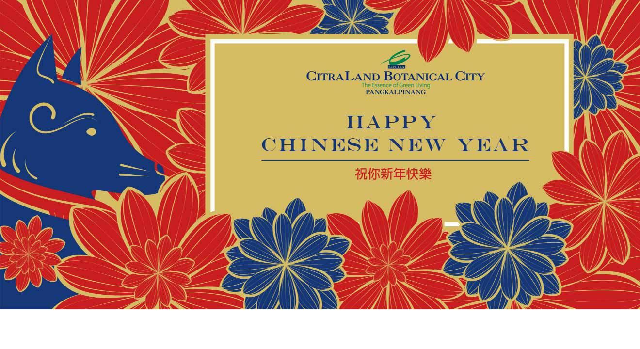 Gong Xi Fat Cai 2565 Citraland Botanical City Ciputra